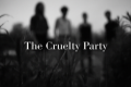 The Cruelty Party